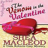 The Venom in the Valentine: Viola Roberts Cozy Mysteries, Book 5