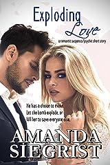 Exploding Love (A Romantic Suspense/Psychic Short Story Book 1)