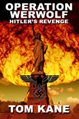 Operation Werwolf: Hitler's Revenge Kindle Edition