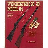 Winchester's 30-30, Model 94