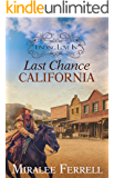 Finding Love In Last Chance, California: Book 1--Old West Romance (Women of the West)