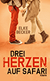 Drei Herzen auf Safari (German Edition)