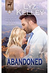 ABANDONED: She's strong, but is she strong enough? (Elkridge Series)