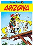 Lucky Luke, tome 3 : Arizona