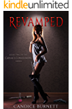 Revamped (Caylee's Confessions Series Book 2) (English Edition)