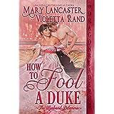 How to Fool a Duke
