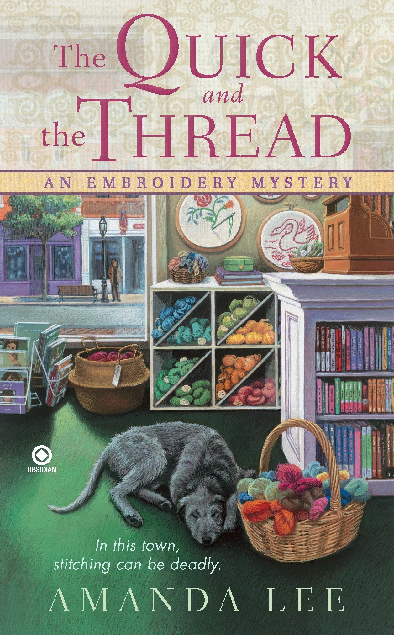 Read Online The Quick and the Thread: An Embroidery Mystery pdf epub