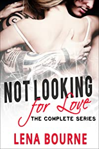 Not Looking for Love Entire Series Boxed Set: Episodes 1 - 7 (New Adult Romance Series Box Set)