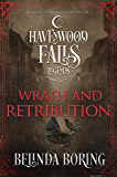 Wrath and Retribution (Legends of Havenwood Falls Book 12)