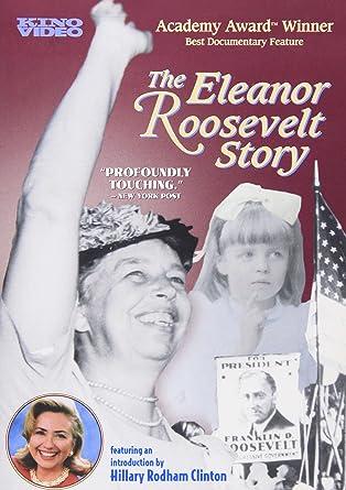 Eleanor Roosevelt Story