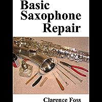 Basic Saxophone Repair