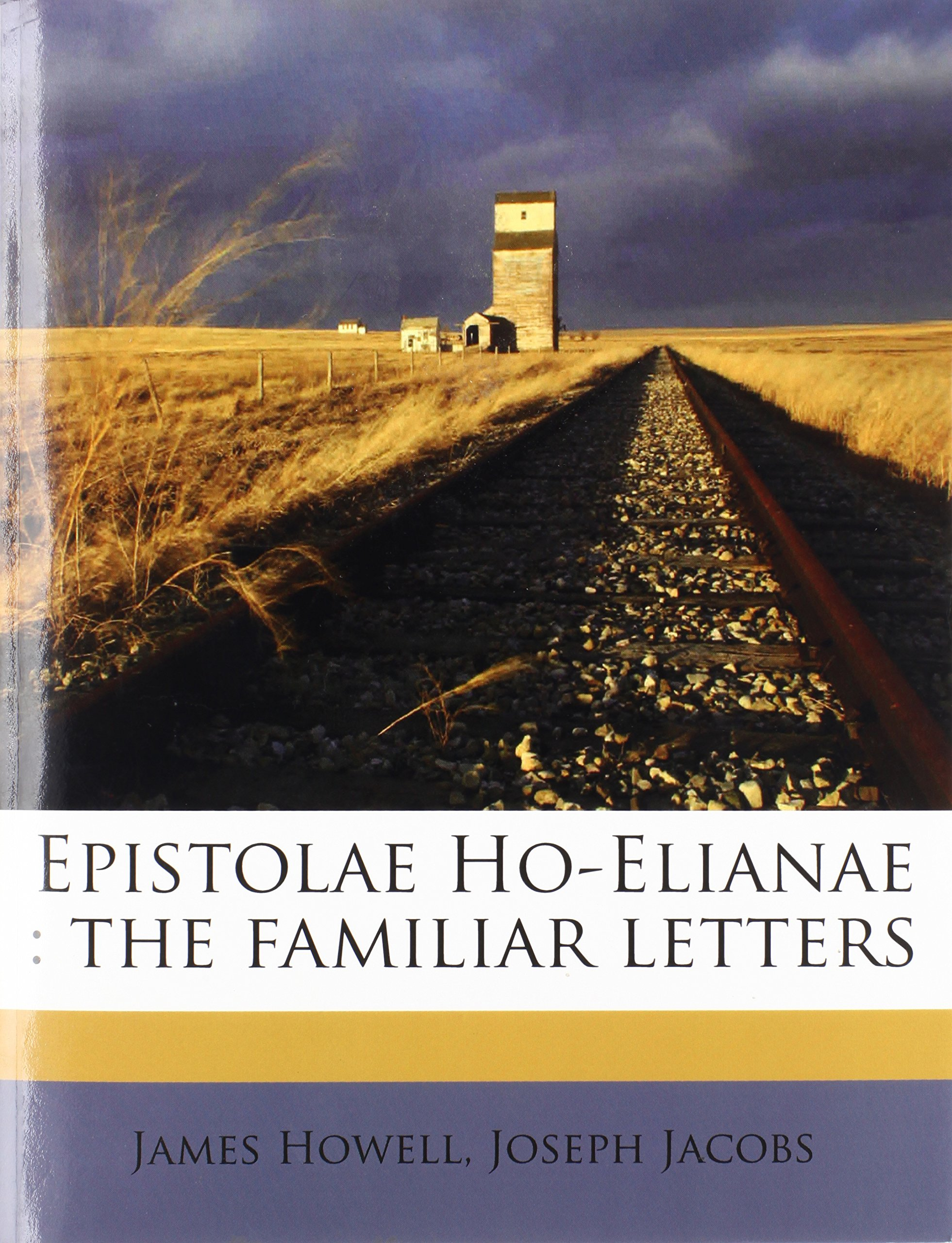 Epistolae Ho-Elianae: the familiar letters Volume 1 pdf epub