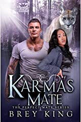 Karma's Mate: The Perfect Mate Series (Book 3): Fighting against love, ending up with love-everlasting Kindle Edition