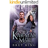 Karma's Mate: The Perfect Mate Series (Book 3): Fighting against love, ending up with love-everlasting