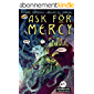 Ask For Mercy #4 (of 6) (comiXology Originals)