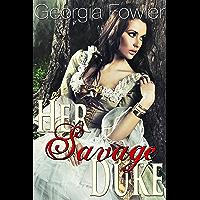 Her Savage Duke (Historical Victorian Taboo Erotic Romance) (English Edition)