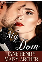 My Dom (Boston Doms Book 1) Kindle Edition