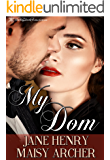 My Dom (Boston Doms Book 1)