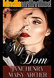 My Dom (Boston Doms Book 1)