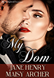 My Dom (Boston Doms Book 1) (English Edition)