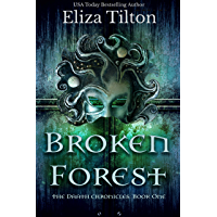 Broken Forest (Daath Chronicles Book 1) (English Edition)
