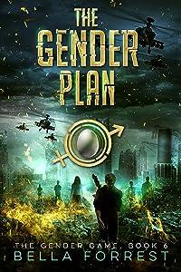 The Gender Game 6: The Gender Plan