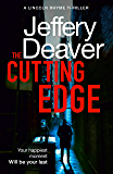 The Cutting Edge (Lincoln Rhyme Thrillers Book 14)