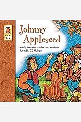 Johnny Appleseed – Children's Book Keepsake Stories, PreK–3 Kindle Edition