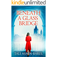 Beneath a Glass Bridge: A WW2 Historical Novel (World War II Brave Women Fiction Book 6)