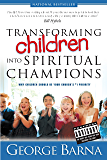 Transforming Children into Spiritual Champions