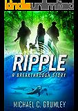Ripple (Breakthrough Book 4)