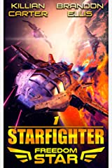 Starfighter (Freedom Star Book 1) Kindle Edition