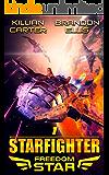 Starfighter (Freedom Star Book 1)