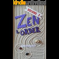 Zen to Order --- volume 2: Zen Buddhist Meditation to inspire mindful living and healthier relationships