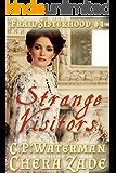 Strange Visitors : Frail Sisterhood #1: Regency Erotica