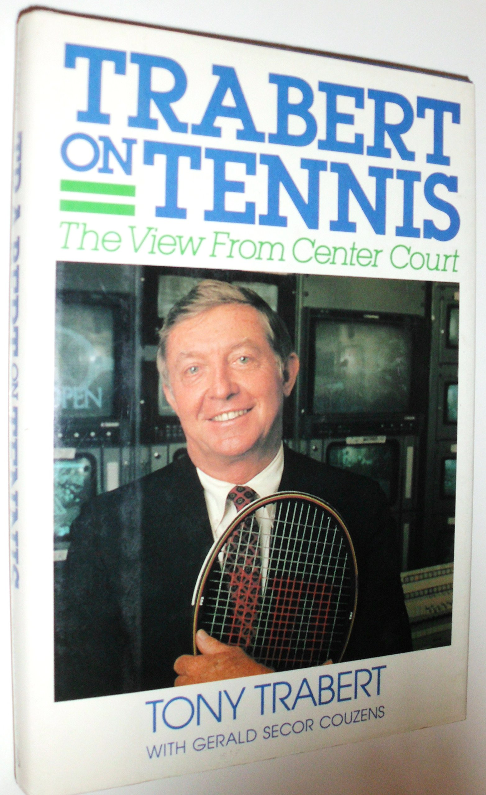 Trabert on Tennis The View from Center Court Tony Trabert