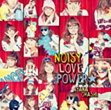 NOISY LOVE POWER☆