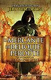 Il mercante di reliquie perdute (Le indagini di Sir Crispin Guest Vol. 2)