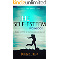 Self Esteem: The Quest for True Belonging and the Courage to Stand Alone (English Edition)
