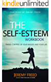 Self Esteem: The Quest for True Belonging and the Courage to Stand Alone