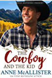 The Cowboy and the Kid (Tanner Brothers Book 4) (English Edition)