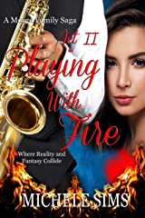 Act II. Playing with Fire (Moore Family Saga Book 2) Kindle Edition