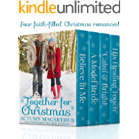 Together for Christmas: Four sweet and clean heartwarming