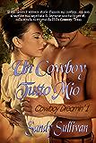UN COWBOY TUTTO MIO (Cowboy Dreamin' Vol. 1)