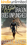 No Good Dragon Goes Unpunished (Heartstrikers Book 3) (English Edition)