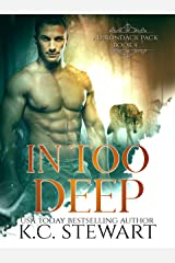 In Too Deep (Adirondack Pack Book 4) Kindle Edition