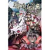 So I'm a Spider, So What?, Vol. 6 (light novel) (So I'm a Spider, So What? (light novel)) (English Edition)