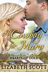 A Cowboy for Mary (Hearts of Gold Book 3) Kindle Edition
