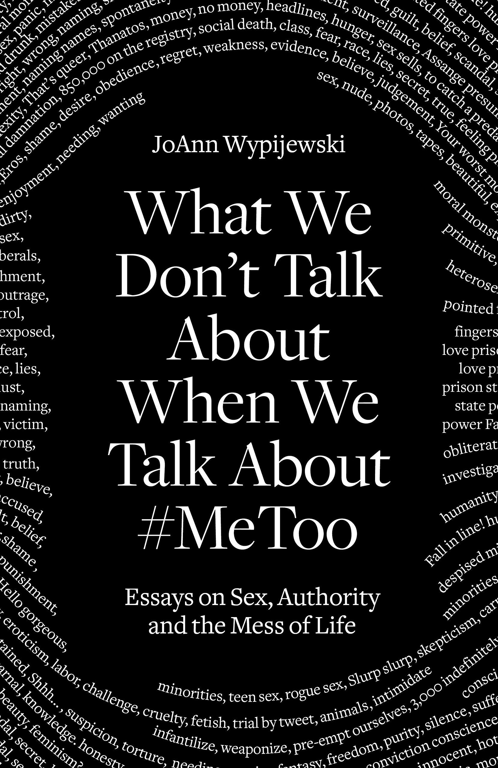 What We Don't Talk About When We Talk About #MeToo: JoAnn Wypijewski (VIRTUAL EVENT: In Conversation with Judith Levine) | McNally Jackson Books