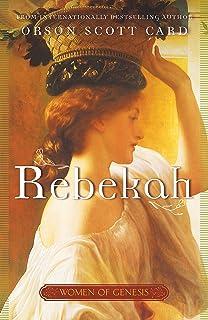 Amazon sarah women of genesis book 1 9780765341174 orson rebekah women of genesis a novel fandeluxe Image collections